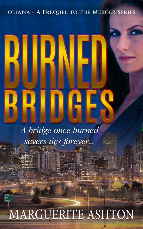 Burned Bridges: Prequel to the Oliana Mercer Series