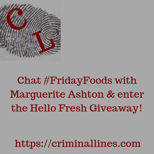 Join Marguerite Ashton for #FridayFoods