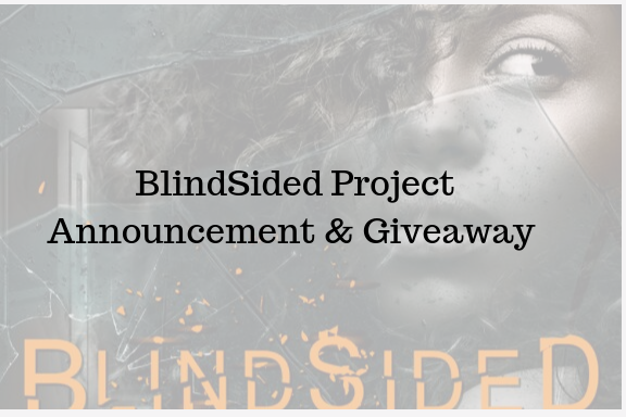 BlindSided Project Giveaway and Announcement